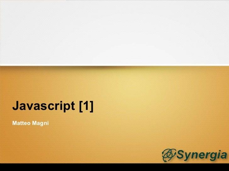 Javascript [1]Matteo Magni