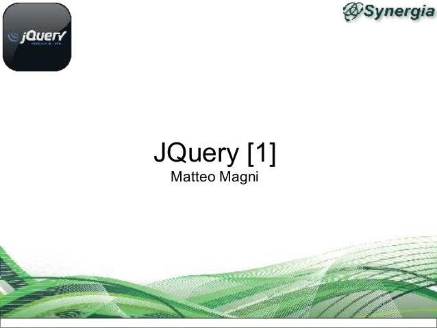 JQuery [1] Matteo Magni