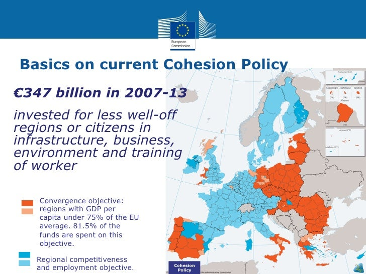 eu cohesion policy Cohesion policy is the main european investment policy to achieve the eu treaty objective of economic, social and territorial cohesion in doing so cohesion policy has a clear added value in creating jobs, sustainable growth and modern infrastructure, overcoming structural barriers, boosting.