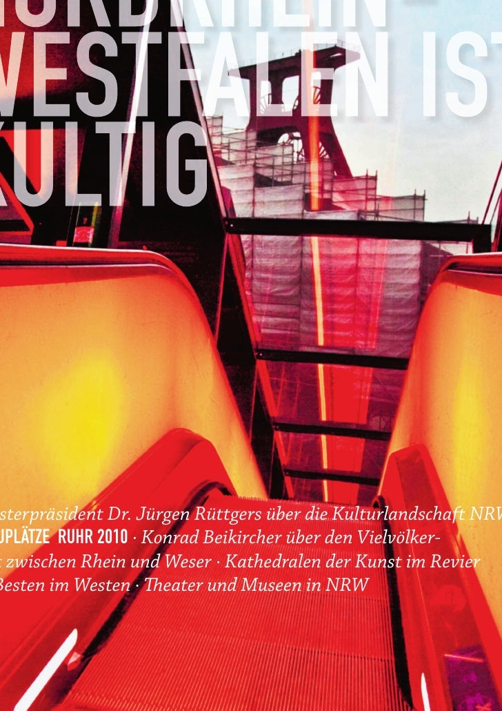 sterpräsident Dr. Jürgen Rüttgers über die Kulturlandschaft NRWUPLÄTZE RUHR 2010 ∙ Konrad Beikircher über den Vielvölker-t...