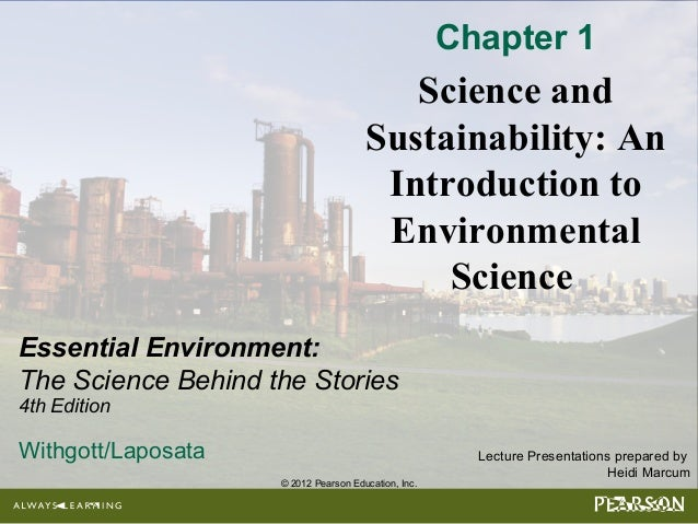 Essential environment 4e chapter 1 powerpoints 2012 pearson education inc lecture presentations prepared by heidi marcum essential environment fandeluxe Image collections