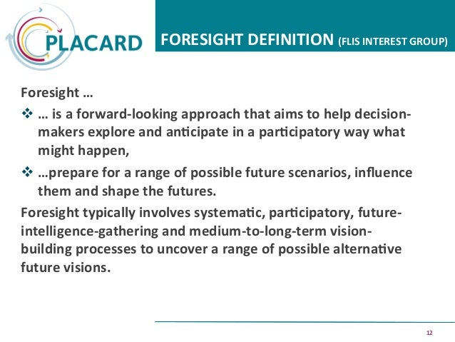 foresight definition. 12 foresight definition foresight definition