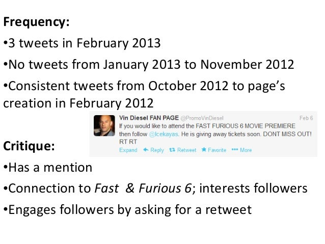 Frequency:•3 tweets in February 2013•No tweets from January 2013 to November 2012•Consistent tweets from October 2012 to p...