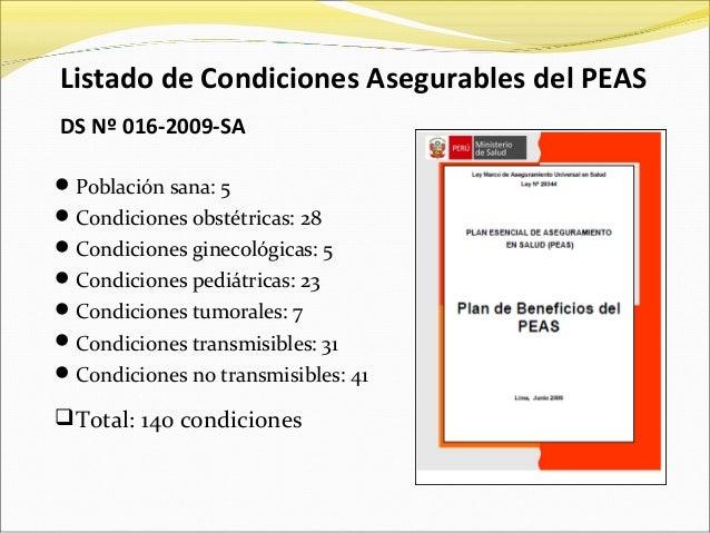 Población sana: 5 Condiciones obstétricas: 28 Condiciones ginecológicas: 5 Condiciones pediátricas: 23 Condiciones tu...