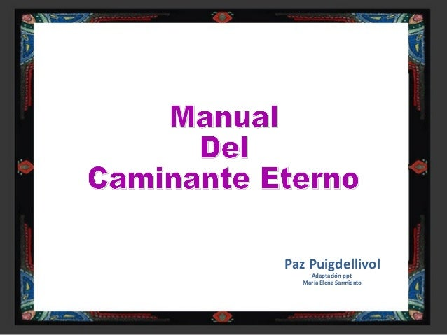 Paz Puigdellivol Adaptación ppt María Elena Sarmiento