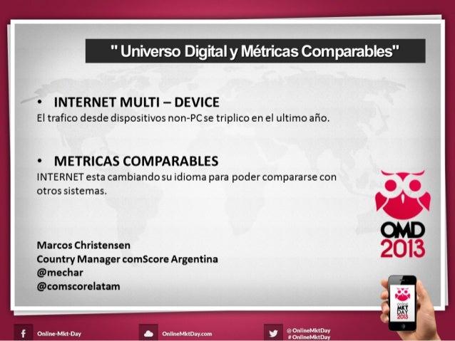 """© comScore, Inc. Proprietary. """" Universo Digital y Métricas Comparables"""" P.1 • INTERNET MULTI – DEVICE El trafico desde d..."""