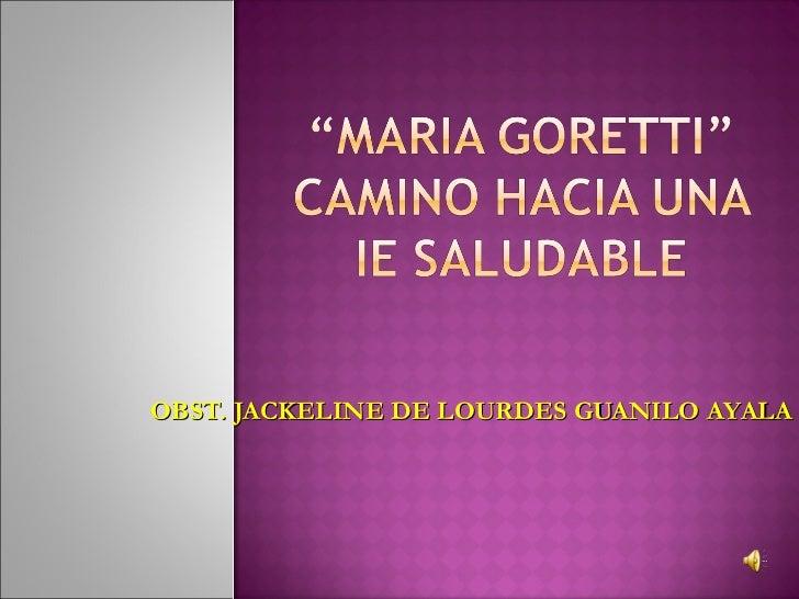 OBST. JACKELINE DE LOURDES GUANILO AYALA