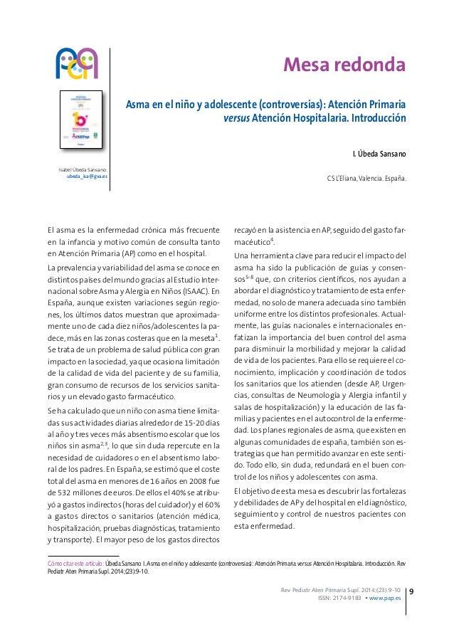 Rev Pediatr Aten Primaria Supl. 2014;(23):9-10 ISSN: 2174-9183 • www.pap.es 9 Mesa redonda Asma en el niño y adolescente (...