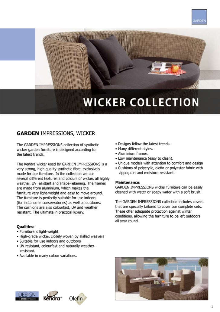 W i c ke r c ol l e c t i o n  GARDEN IMPRESSIONS, WICKER  The GARDEN IMPRESSIONS collection of synthetic                 ...