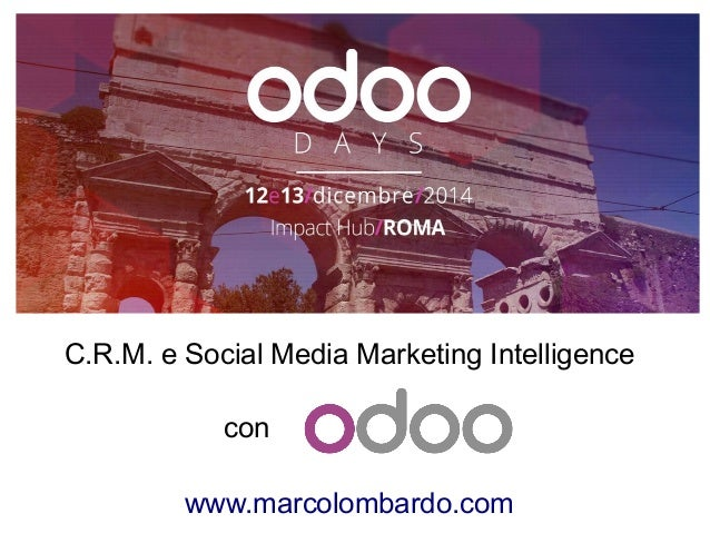 C.R.M. e Social Media Marketing Intelligence con www.marcolombardo.com