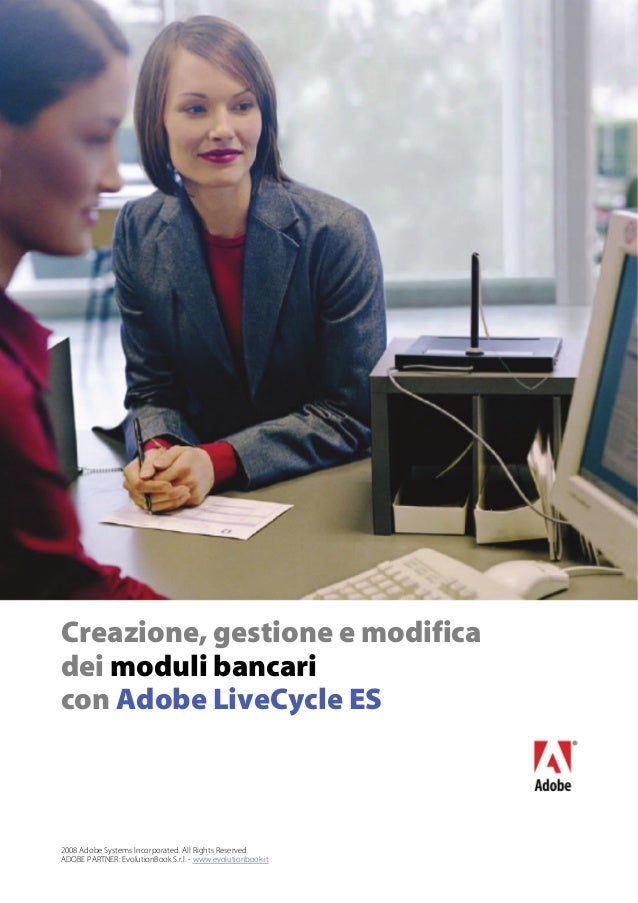 2008 Adobe Systems Incorporated. All Rights Reserved. ADOBE PARTNER: EvolutionBook S.r.l. - www.evolutionbook.it Creazione...