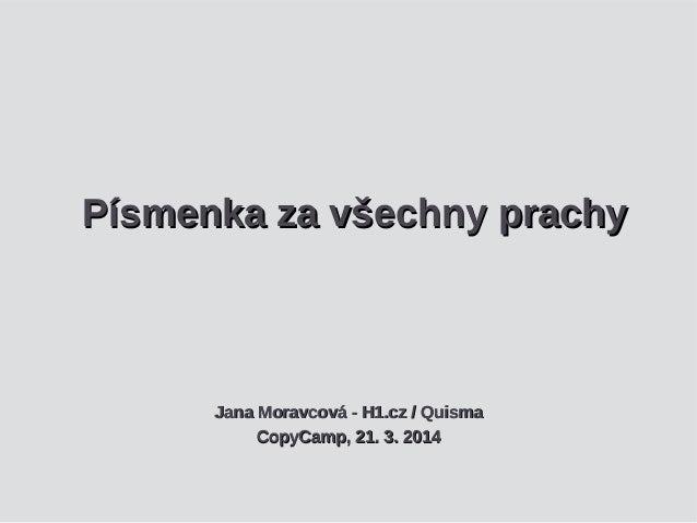 Písmenka za všechny prachyPísmenka za všechny prachy Jana Moravcová - H1.cz / QuismaJana Moravcová - H1.cz / Quisma CopyCa...