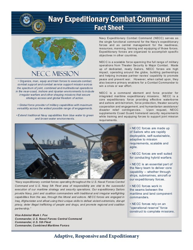 Adaptive, Responsive and Expeditionary Navy Expeditionary Combat Command (NECC) serves as the single functional command fo...