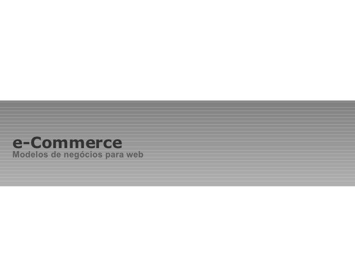 e-Commerce Modelos de negócios para web