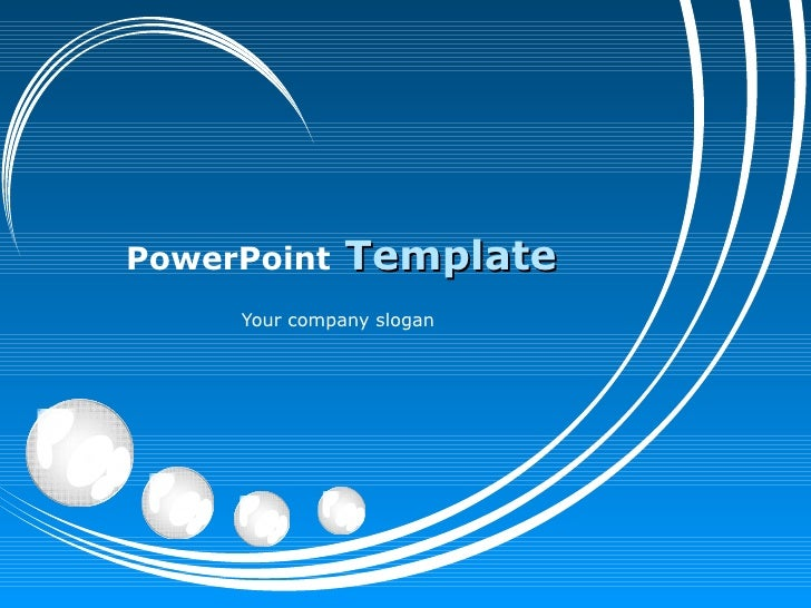 PowerPoint   Template Your company slogan