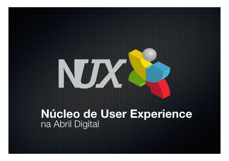 Núcleo de User Experience na Abril Digital