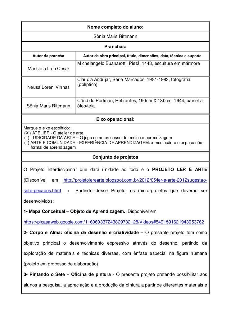 Nome completo do aluno:                                   Sônia Maris Rittmann                                         Pra...