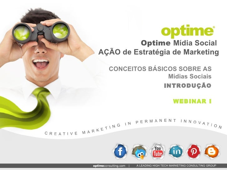 Optime Mídia SocialAÇÃO de Estratégia de Marketing  CONCEITOS BÁSICOS SOBRE AS                 Mídias Sociais             ...