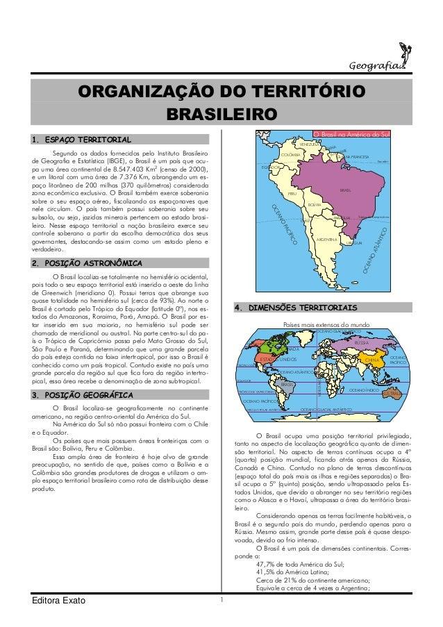 Geografia  ORGANIZAÇÃO DO TERRITÓRIO BRASILEIRO O Brasil na América do Sul  1. ESPAÇO TERRITORIAL  VENEZUELA  Segundo os d...