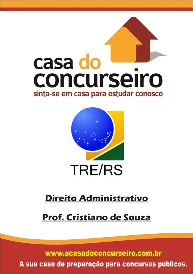 Direito Administrativo Prof. Cristiano de Souza
