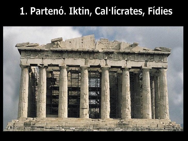 447 – 432 aC (segle V aC)   Primer classicime o clàssic sublim