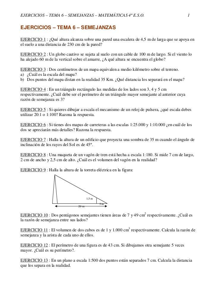 EJERCICIOS – TEMA 6 – SEMEJANZAS – MATEMÁTICAS 4º E.S.O.                                        1EJERCICIOS – TEMA 6 – SEM...