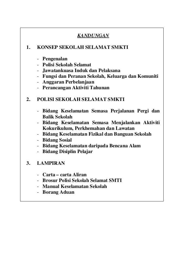 KANDUNGAN1.   KONSEP SEKOLAH SELAMAT SMKTI     -   Pengenalan     -   Polisi Sekolah Selamat     -   Jawatankuasa Induk da...
