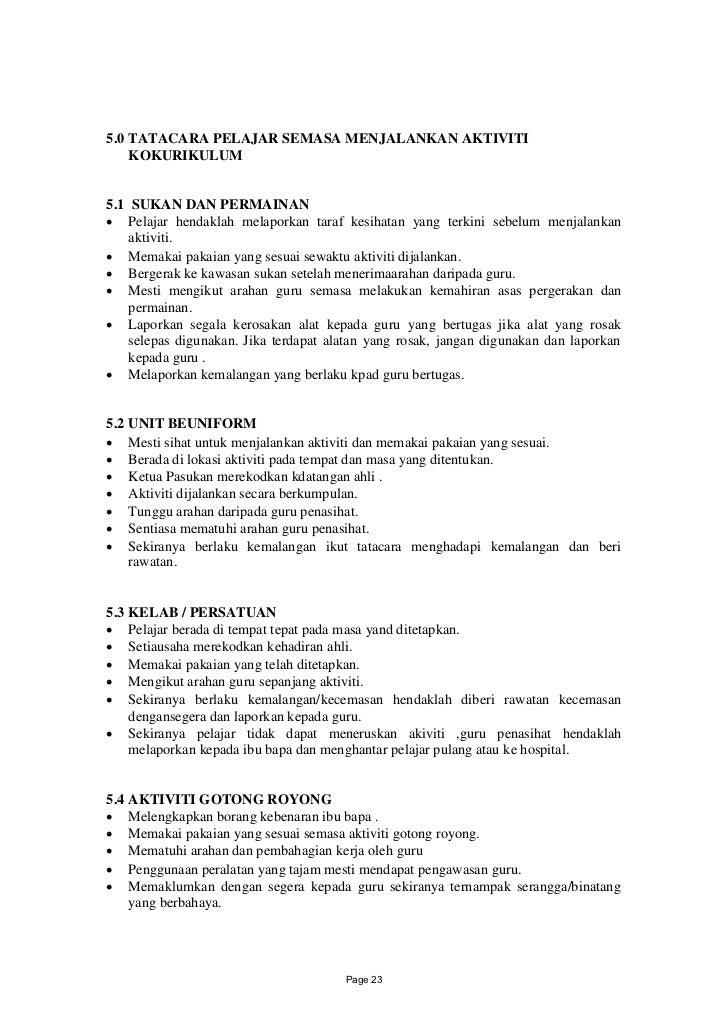 5.0 TATACARA PELAJAR SEMASA MENJALANKAN AKTIVITI    KOKURIKULUM5.1 SUKAN DAN PERMAINAN Pelajar hendaklah melaporkan taraf...
