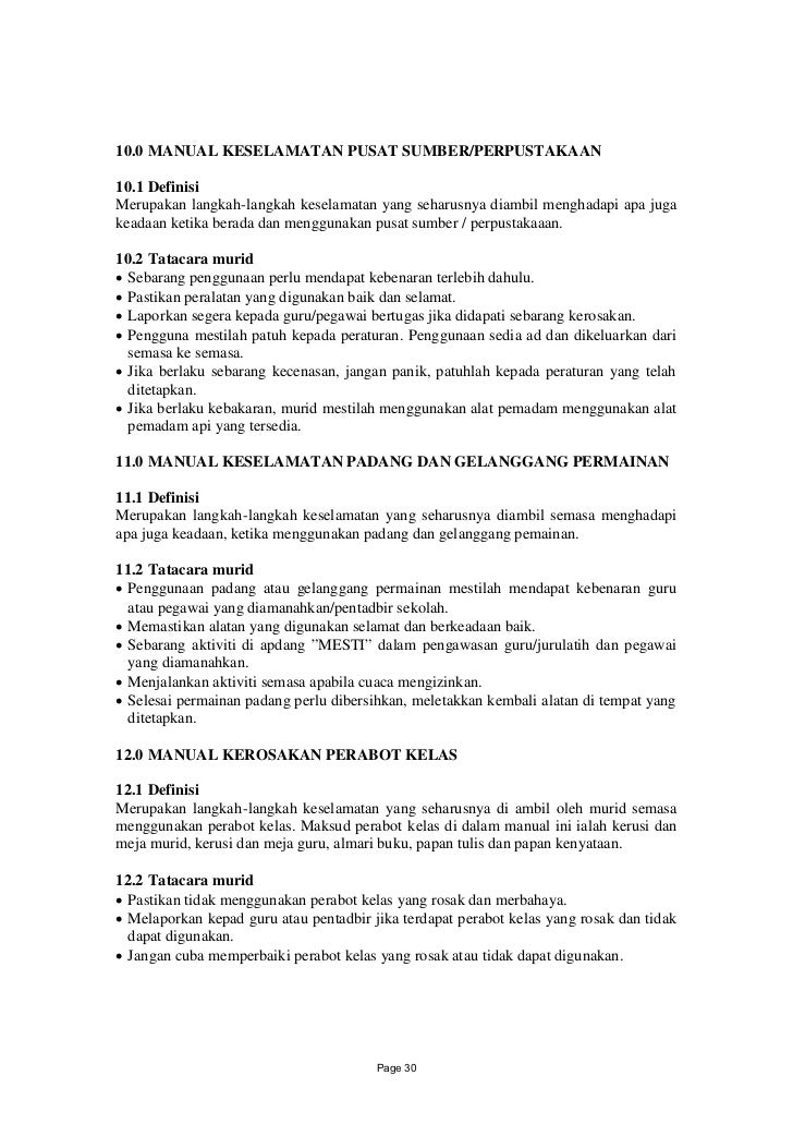 10.0 MANUAL KESELAMATAN PUSAT SUMBER/PERPUSTAKAAN10.1 DefinisiMerupakan langkah-langkah keselamatan yang seharusnya diambi...