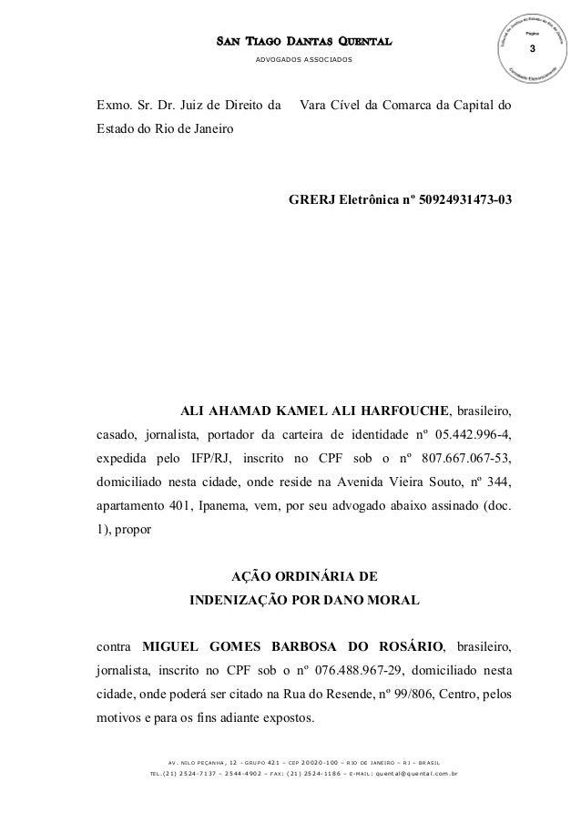 S AN T IAGO D ANTAS Q UENTAL ADVOGADOS ASSOCIADOS  Exmo. Sr. Dr. Juiz de Direito da  Vara Cível da Comarca da Capital do  ...