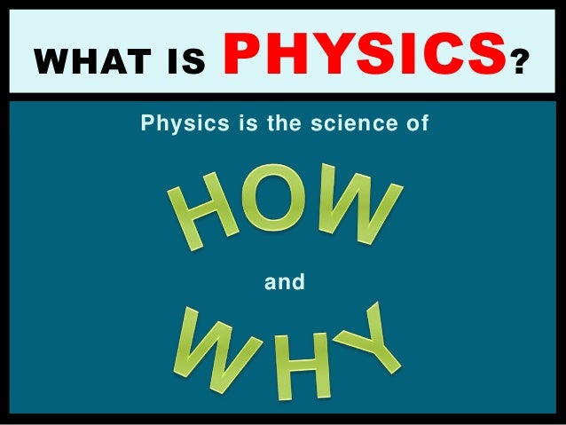 01 physics class orientation Slide 2