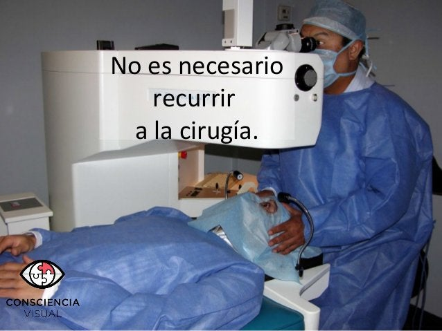 No es necesario recurrir a la cirugía.