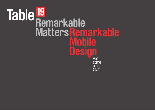 Remarkable  Remarkable  Matters  Mobile  Design  A nd  some  other  stuff.