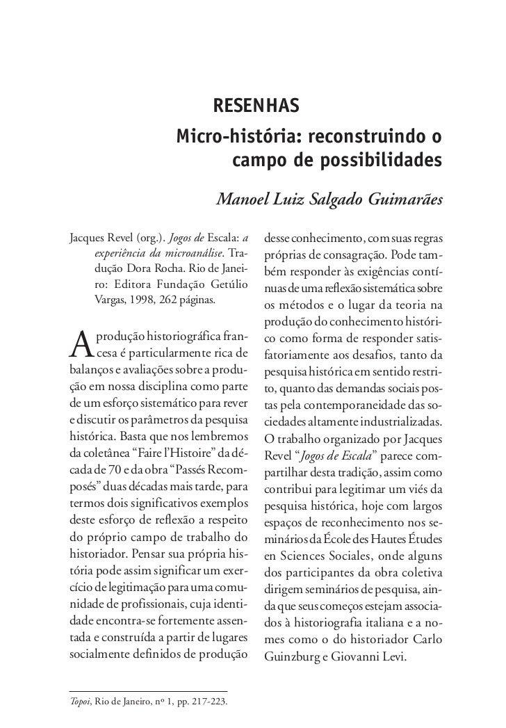 RESENHAS                           Micro-história: reconstruindo o                                 campo de possibilidades...