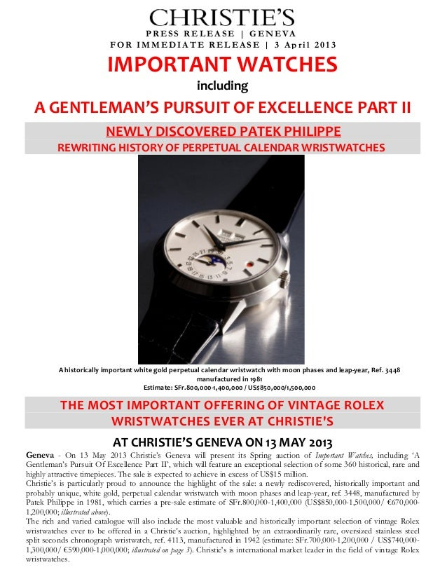 IMPORTANT WATCHESincludingA GENTLEMAN'S PURSUIT OF EXCELLENCE PART IINEWLY DISCOVERED PATEK PHILIPPEREWRITING HISTORY OF P...