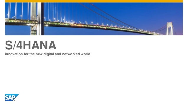 S/4HANA innovation for the new digital and networked world