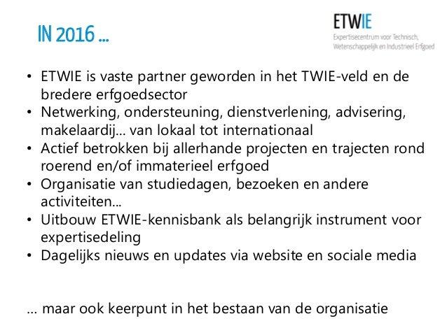 In vogelvlucht: de werking van ETWIE in 2016 Slide 2