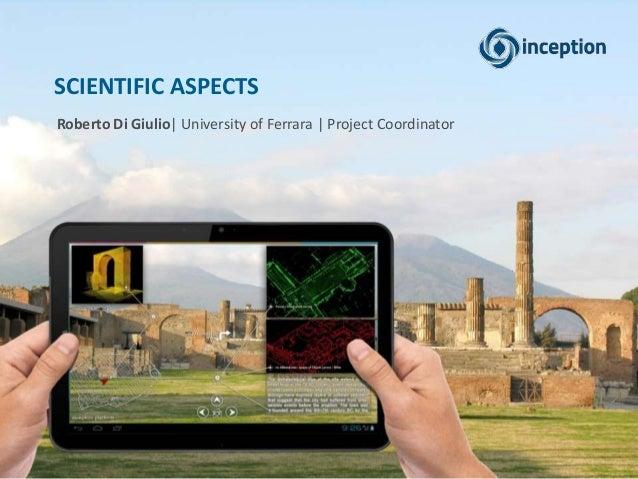 SCIENTIFIC ASPECTS Roberto Di Giulio| University of Ferrara | Project Coordinator