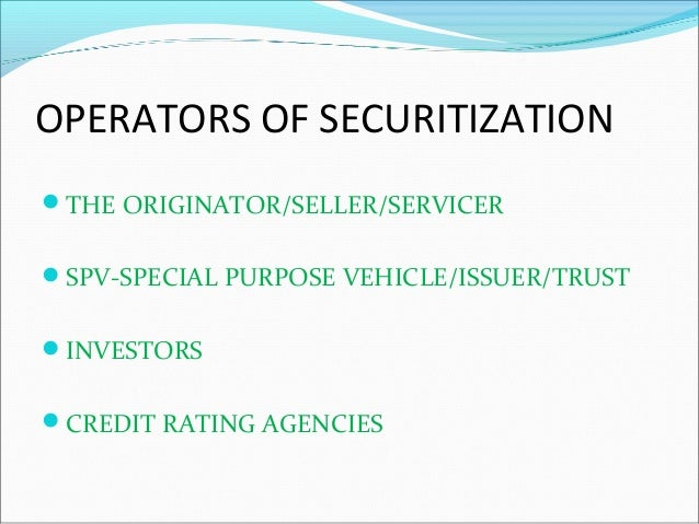 SECURITISATION AND CHALLENGES IN INDIAN MARKETS