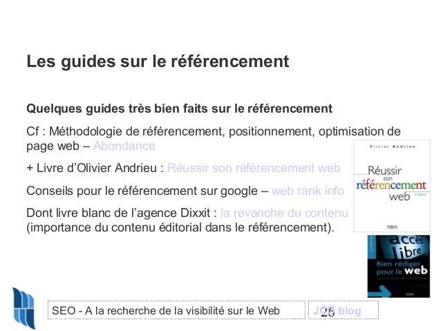 Les guides sur le référencement Quelques guides très bien faits sur le référencement Cf : Méthodologie de référencement, p...