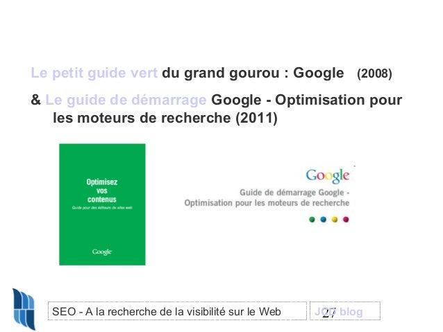 Le petit guide vert du grand gourou : Google (2008) & Le guide de démarrage Google - Optimisation pour les moteurs de rech...