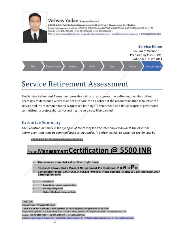 Service Name Document Version 1.0 Prepared by Vishvas PM, Last Edited 10.02.2014  Service Retirement Assessment The Servic...