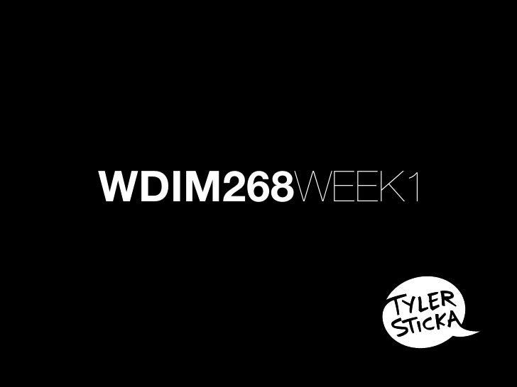 WDIM268WEEK1