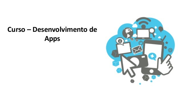 Curso – Desenvolvimento de Apps