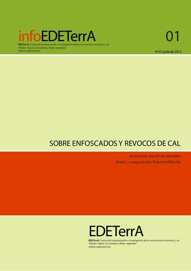 """infoEDETerrA Nº01juniode2013 EDETerrA. Centro de Interpretación e investigación de la construcción con tierra y cal. """"Adob..."""
