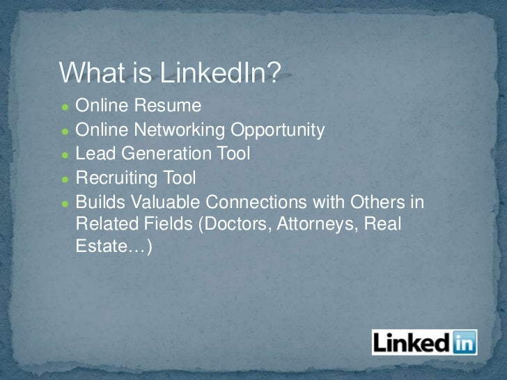●   Online resume●   Goal is to be 100% complete●   Use keywords       Position       Industry       Updates       Web...