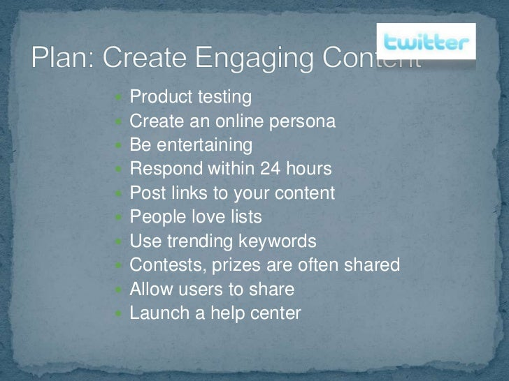  Use social media to listen and learn from    network, about market, about competition   Authentic message   Constant a...