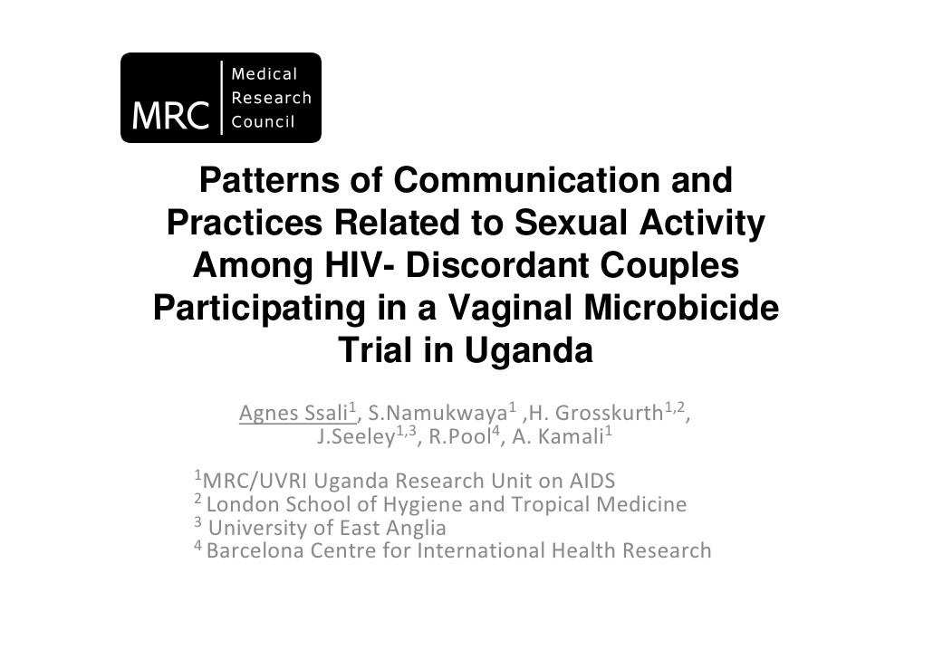 Patterns of Communication and  Practices Related to Sexual Activity   Among HIV- Discordant Couples Participating in a Vag...