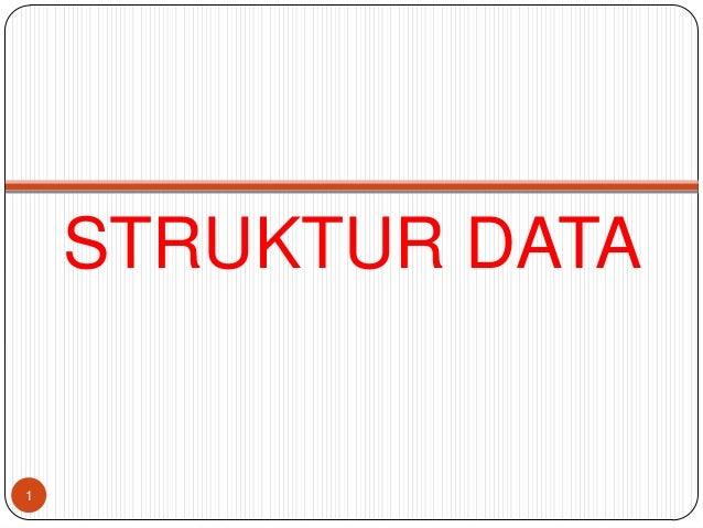 STRUKTUR DATA1
