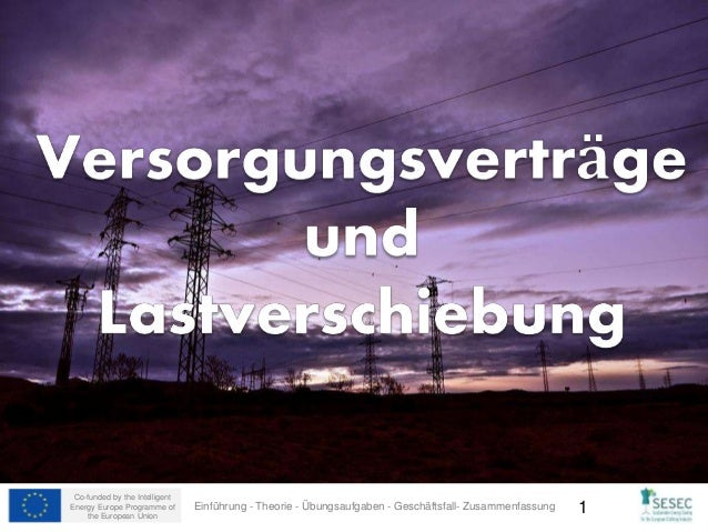 Co-funded by the Intelligent Energy Europe Programme of the European Union 1Einführung - Theorie - Übungsaufgaben - Geschä...